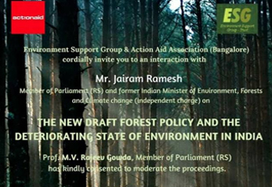 An interaction with Mr. Jairam Ramesh on The New Draft Forest Policy and the Deteriorating State of Environment in India