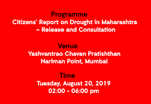 Citizens' Report on Drought in Maharashtra – Release and Consultation